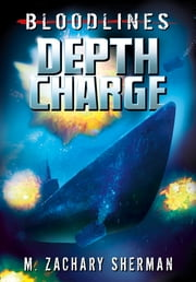Depth Charge ebook by M. Zachary Sherman,Raymund Bermudez