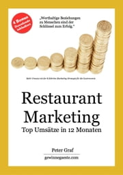 Restaurant Marketing Top Umsätze in 12 Monaten ebook by Peter Graf
