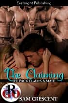 The Claiming ebook by Sam Crescent