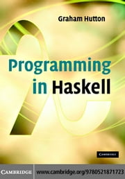Programming in Haskell ebook by Hutton,Graham