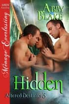 Hidden ebook by Abby Blake