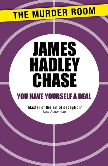 You Have Yourself a Deal ebook by James Hadley Chase