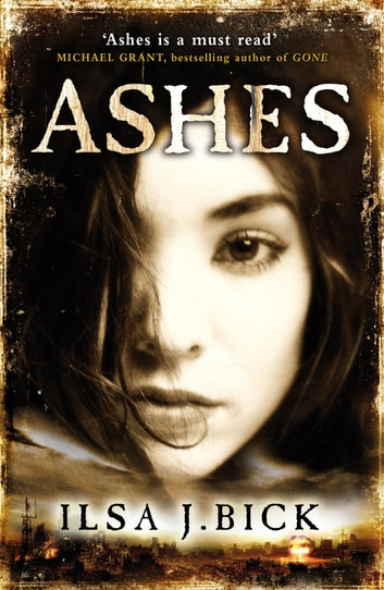 The Ashes Trilogy Ashes Ebook By Ilsa J Bick 9781780873015
