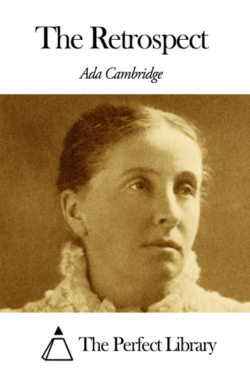 The Retrospect ebook by Ada Cambridge