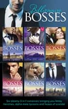 Billionaire Bosses Collection (Mills & Boon e-Book Collections) ebook by Lucy Gordon, Sara Orwig, Nicola Marsh,...