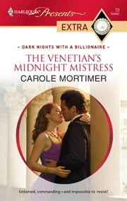 The Venetian's Midnight Mistress ebook by Carole Mortimer