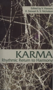 Karma - Rhythmic Return to Harmony ebook by Virginia Hanson, Shirley Nicholson, Rosemarie Stewart