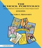 School Portfolio, The ebook by Victoria. L Bernhardt