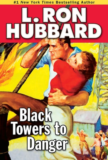 Black Towers to Danger ebook by L. Ron Hubbard