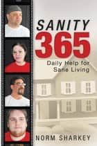 Sanity 365 ebook by Norm Sharkey
