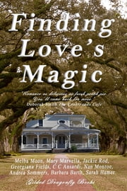 Finding Love's Magic ebook by Melba Moon, Mary Marvella, Jackie Rod