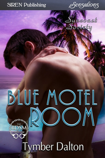 Blue Motel Room ebook by Tymber Dalton