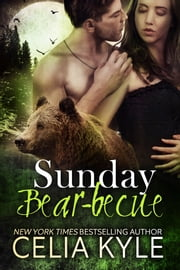 Sunday Bear-becue ebook by Celia Kyle