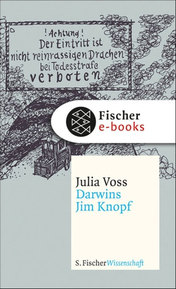 Darwins Jim Knopf ebook by Julia Voss