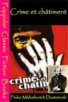 Crime et Châtiment ebook by Fédor Mikhaïlovitch Dostoïevski
