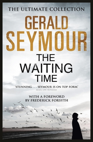 The Waiting Time ebook by Gerald Seymour