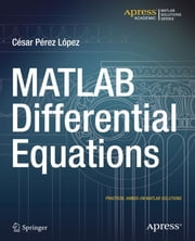 MATLAB Differential Equations ebook by Cesar Lopez