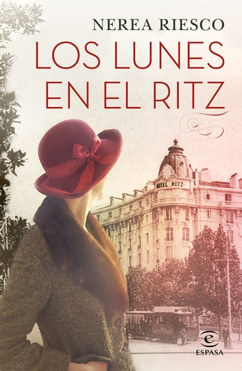 Los lunes en el Ritz ebook by Nerea Riesco
