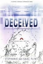 Deceived ebook by Stephanie Flint, Isaac Flint