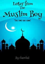 Letter From The Muslim Boy ebook by Chanchal