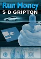 Run Money ebook by S.D. Gripton