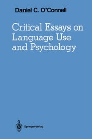 Critical Essays on Language Use and Psychology ebook by