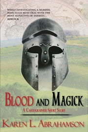 Blood and Magick ebook by Karen L. Abrahamson