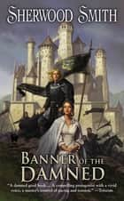 Banner of the Damned ebook by Sherwood Smith