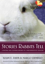 Stories Rabbits Tell ebook by Susan Davis, Margo DeMello