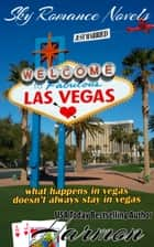 Las Vegas - what happens in vegas doesn't always stay in vegas ebook by AJ Harmon