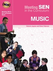 Meeting SEN in the Curriculum - Music ebook by Victoria Jaquiss,Diane Paterson