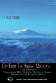 Cry from the Highest Mountain ebook by Tess Burrows,His Holiness the Dalai Lama,Joanna Lumley