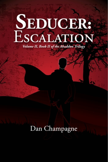 Seducer: Escalation ebook by Dan Champagne