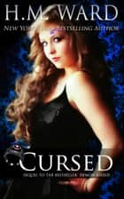 Cursed - Demon Kissed #2 ebook by H.M. Ward