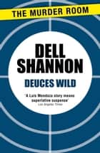 Deuces Wild ebook by Dell Shannon