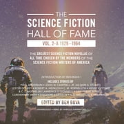 The Science Fiction Hall of Fame, Vol. 2-A - The Greatest Science Fiction Novellas of All Time Chosen by the Members of The Science Fiction Writers of America audiobook by Poul Anderson, H. G. Wells, others
