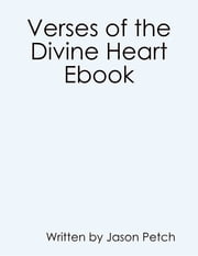 Verses of the Divine Heart Ebook ebook by Jason Petch