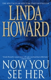 Now You See Her ebook by Linda Howard