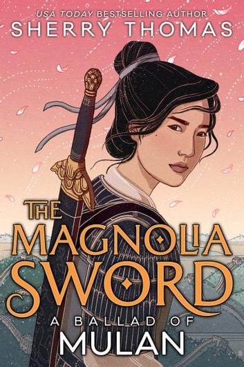 The Magnolia Sword ebook by Sherry Thomas