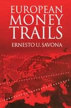 European Money Trails ebook by Ernesto Savona