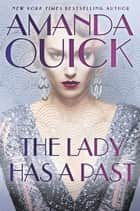 The Lady Has a Past ebook by Amanda Quick
