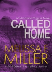 Called Home ebook by Melissa F. Miller