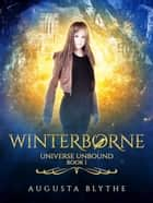 Winterborne ebook by Augusta Blythe