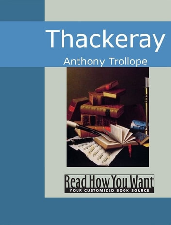 Thackeray ebook by Trollope, Anthony