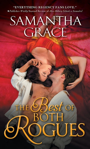 The Best of Both Rogues ebook by Samantha Grace