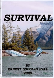 Survival ebook by Ernest Douglas Hall