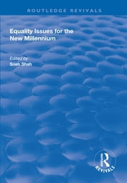 Equality Issues for the New Millennium ebook by Sneh Shah