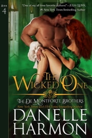 The Wicked One ebook by Danelle Harmon