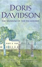 The Shadow of the Sycamores ebook by Doris Davidson