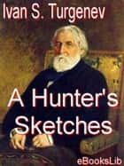A Hunter's Sketches ebook by Ivan S. Turgenev